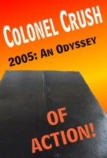 2005 - An Odyssey OF ACTION!